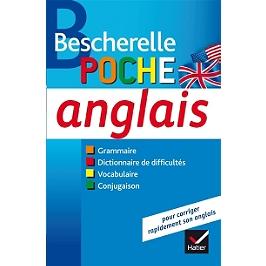Anglais, poche : grammaire, dictionnaire de difficultés, vocabulaire, conjugaison