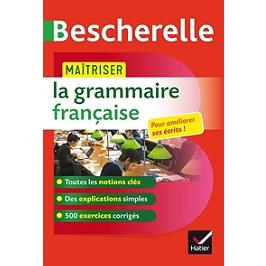 Bescherelle : maîtriser la grammaire française