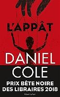 L'appât de Daniel Cole - Broché