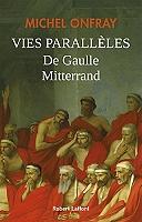 vies-paralleles-de-gaulle-mitterrand