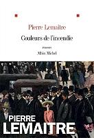 Couleurs de l'incendie de Pierre Lemaitre - Broché