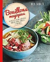 bouillons-magiques-60-recettes-ultra-gouteuses-pour-des-repas-complets-et-naturels
