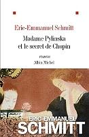 Madame Pylinska et le secret de Chopin de Eric-Emmanuel Schmitt - Broché