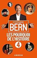 Les pourquoi de l'histoire de Stéphane Bern - Broché