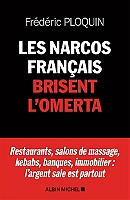 les-narcos-francais-brisent-lomerta-restaurants-salons-de-massage-kebabs-banques-immobilier-largent-sale-est-partout