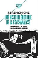 une-histoire-erotique-de-la-psychanalyse-de-la-nourrice-de-freud-aux-amants-daujourdhui