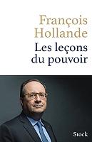Les leçons du pouvoir de François Hollande - Broché