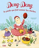 dong-dong-la-poule-qui-fait-sonner-les-cloches
