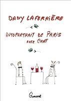 Autoportrait de Paris avec chat de Dany Laferrière - Broché