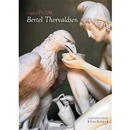 Bertel Thorvaldsen : sa vie et son oeuvre | Le musée Thorvaldsen et l'église Notre-Dame de Copenhague