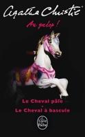 Au galop ! - Le Cheval pâle | Le cheval à