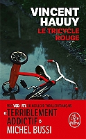 Le tricycle rouge de Vincent Hauuy - Broché
