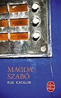 Rue Katalin de Magda Szabo - Broché