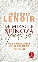 le-miracle-spinoza-une-philosophie-pour-eclairer-notre-vie