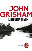 L'informateur de John Grisham - Broché