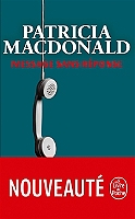 Message sans réponse de Patricia J. MacDonald - Broché