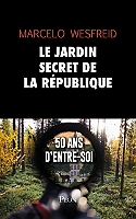le-jardin-secret-de-la-republique-50-ans-dentre-soi
