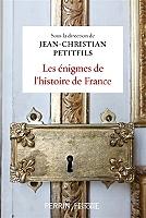 Les énigmes de l'histoire de France - Broché