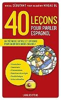 40-lecons-pour-parler-espagnol-la-methode-simple-et-efficace-pour-avoir-des-bases-solides