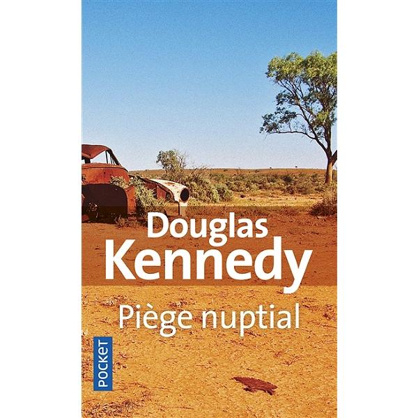 Piège nuptial - Douglas Kennedy - 9782266192828 - Espace Culturel E.Leclerc