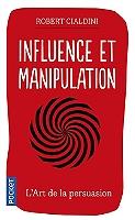 influence-et-manipulation-comprendre-et-maitriser-les-mecanismes-de-persuasion