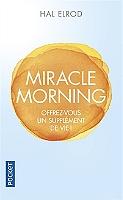 miracle-morning-offrez-vous-un-supplement-de-vie