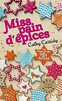 Miss pain d'épices de Cathy Cassidy - Broché