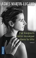 J'ai toujours cette musique dans la tête de Agnès Martin-Lugand - Broché
