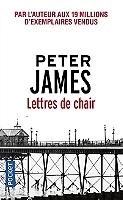 Lettres de chair de Peter James - Broché