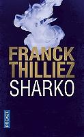 Sharko de Franck Thilliez - Broché