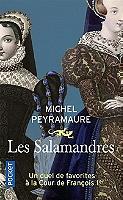 les-salamandres-un-duel-de-favorites-a-la-cour-de-francois-ier