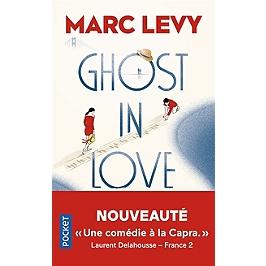 Ghost in love : un roman