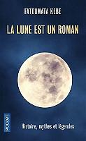 la-lune-est-un-roman-histoire-mythes-et-legendes