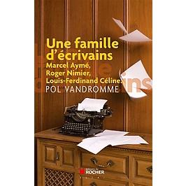 Une famille d'écrivains : chroniques buissonnières