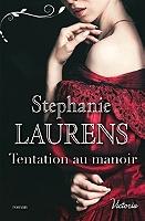 Tentation au manoir de Stephanie Laurens - Broché