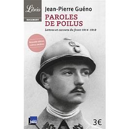 Paroles de poilus : lettres et carnets du front 1914-1918