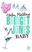 Bridget Jones baby : le journal de Helen Fielding - Broché