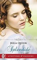 Splendide de Julia Quinn - Broché