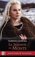 Le seigneur des monts de Sabrina Jarema - Broché