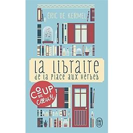 La libraire de la place aux Herbes : dis-moi ce que tu lis, je te dirai qui tu es