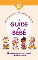le-guide-du-bebe-bien-accompagner-son-enfant-la-premiere-annee
