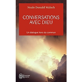 Conversations avec Dieu : un dialogue hors du commun
