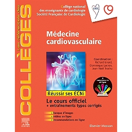 Médecine cardiovasculaire : réussir ses ECNi : le cours officiel + entraînements types corrigés