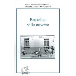 Bruxelles ville ouverte : immigration et diversité culturelle au coeur de l'Europe