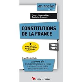 Constitutions de la France : les points clés des 15 Constitutions de la France (de la Constitution de 1791 à la Constitution de 1958) : 2018-2019