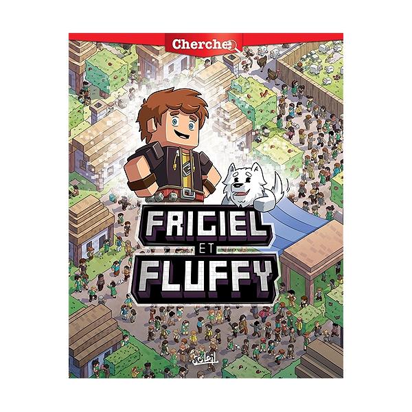 Cherche Frigiel Et Fluffy