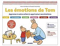 les-emotions-de-tom-apprenez-a-votre-enfant-a-apprivoiser-ses-emotions