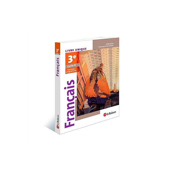 Francais 3e Cycle 4 Livre Unique Nouveau Programe