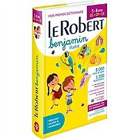 le-robert-benjamin-illustre-mon-premier-dictionnaire-5-8-ans-gs-cp-ce