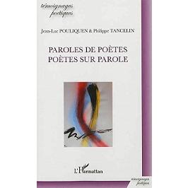 Paroles de poètes, poètes sur parole